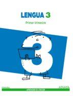 lengua 3. segundo ciclo trimestral 9788467847642
