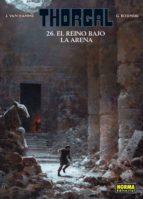 El libro de Thorgal 26: el reino bajo la arena autor VAN HAMME TXT!