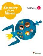 lecturas la nave de los libros  2º primaria (ed 2011)-9788468001142
