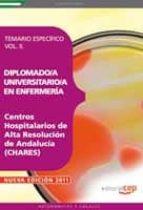 DIPLOMADO/A UNIVERSITARIO/A EN ENFERMERÍA.CENTROS HOSPITALARIOS D E ALTA RESOLUCION DE ANDALUCIA TEMARIO ESPECIFICO VOL II
