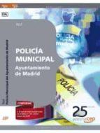 POLICÍA MUNICIPAL AYUNTAMIENTO DE MADRID. TEST