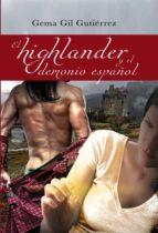 el highlander y el demonio español (ebook)-gema gil gutierrez-9788468692142