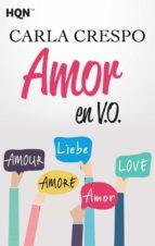 amor en v.o. (ebook)-carla crespo-9788468787442