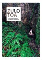 zulotoa: cuevas para montañeros por gipuzkoa y alrededores-9788469745342