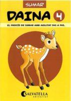 quadern de matematiques daina 4 sumes-9788472108042
