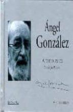 a todo amor (v.voz) angel gonzalez 9788475228242