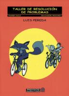 taller de resolucion de problemas (primer ciclo. educacion primar ia)-luis pereda-9788475688442