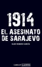 1914: EL ASESINATO DE SARAJEVO