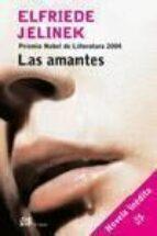 las amantes (premio nobel de literatura 2004)-elfriede jelinek-9788476696842