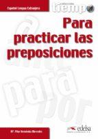 para practicar las preposiciones (español lengua extranjera) m pilar hernandez mercedes 9788477115342