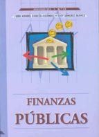 finanzas publicas-juan manuel garcia-agundez-eloy sanchez blanco-9788477233442