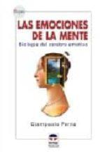 las emociones de la mente: biologia del cerebro emotivo-giampaolo perna-9788479025342