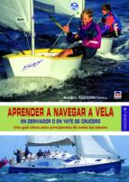 aprender a navegar a vela (4ª ed.) basil mosenthal 9788479029142