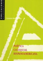 poetica coloquial hispanoamericana-carmen alemany bay-9788479083342