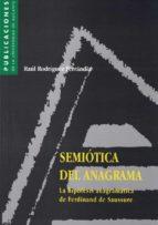 semiotica del anagrama: la hipotesis anagramatica de ferdinand de saussure-raul rodriguez ferrandiz-9788479084042