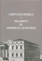 constitucion española y reglamento del congreso de los diputados-9788479435042