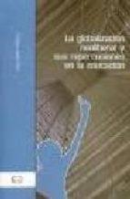 la globalizacion neoliberal y sus repercusiones en la educacion-enrique javier diez gutierrez-9788479760342