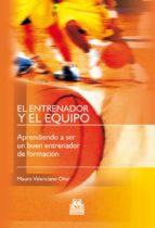 el entrenador y el equipo mauro valenciano oller 9788480190442
