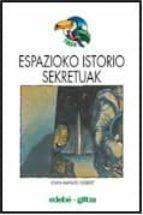 Espazioko istorio sekretuak Descargar libros en djvu