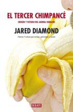 el tercer chimpance: origen y futuro del animal humano-jared diamond-9788483066942