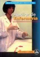auxiliar de enfermeria, prueba libre: temario-9788483116142