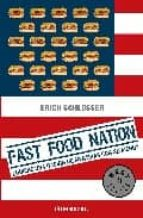 fast food nation-eric schlosser-9788483465042