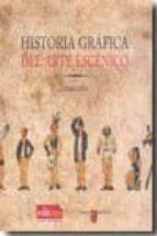 historia grafica del arte escenico-cesar oliva-9788483719442