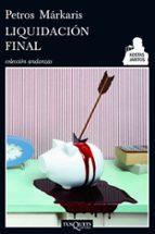 liquidacion final petros markaris 9788483834442