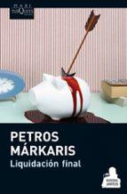 liquidacion final petros markaris 9788483837542