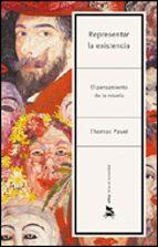 representar la existencia: el pensamiento de la novela thomas pavel 9788484326342