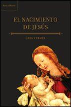el nacimiento de jesus geza vermes 9788484329442