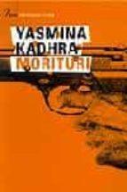morituri-yasmina khadra-9788484375142