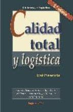 calidad total y logistica (2ª ed.)-jose presencia-9788486684242