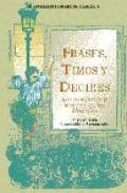 frases, timos y decires que se dijeron y se dicen en los madriles mariano hormigos garcia 9788489411142