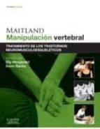 maitland. manipulación vertebral, 8ª ed. e. hengeveld 9788490228142