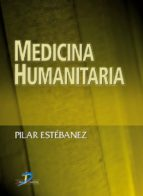 medicina humanitaria (ebook)-pilar estebanez-9788490521342