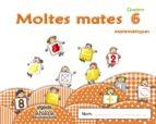 MOLTES MATES 6 EDUCACIÓN INFANTIL 3-5 AÑOS 4 AÑOS CATALUNYA / ILLES BALEARS