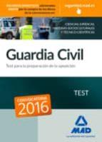 guardia civil. test para la preparacion de oposicion 9788490935842