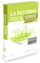 la reforma fiscal verde maria teresa mata sierra 9788490990742
