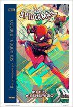 salvador larroca recomienda el asombroso spiderman: mi tio, mi enemigo gerry conway 9788491678342