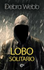 lobo solitario (ebook)-debra webb-9788491707042