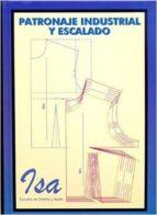 patronaje industrial y escalado-isabel blazquez navas-9788492350742