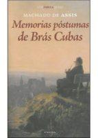 memorias postumas de bras cubas 9788492491742