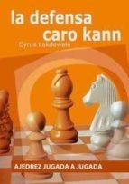 la defensa caro kann cyrus lakdawala 9788492517442