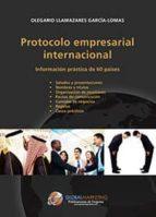 protocolo empresarial internacional olegario llamazares garcia lomas 9788492570942