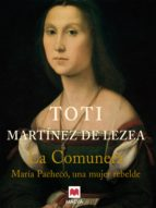 la comunera (ebook)-toti martinez de lezea-9788492695942