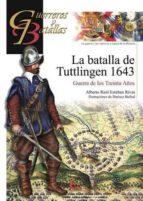 la batalla de tuttlingen 1643-alberto raul esteban ribas-9788492714742