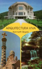arquitectura viva kenneth bayes 9788492843442