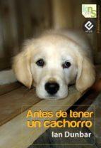 antes de tener un cachorro (ebook) ian dunbar 9788493969042
