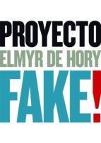 proyecto fake! elmyr de hory 9788493992842
